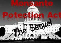 monsanto protection act sequel